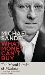 What Money Can't Buy - Michael Sandel