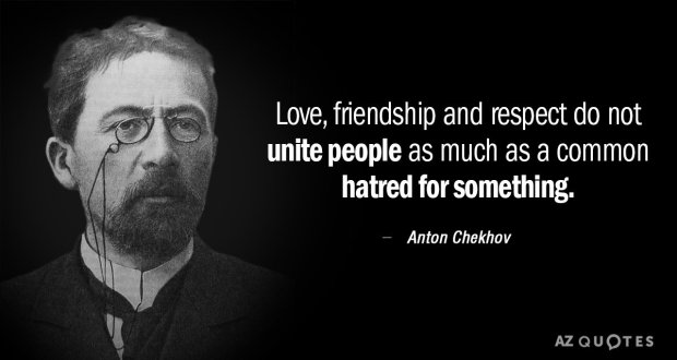 Quotation-Anton-Chekhov-Love-friendship-and-respect-do-not-unite-people-as-much-5-39-32
